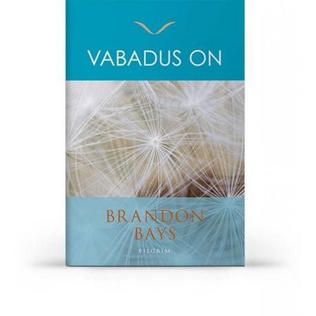 Vabadus on, Brandon Bays
