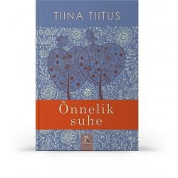 Õnnelik suhe, Tiina Tiitus